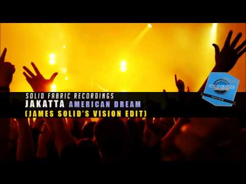 Jakatta - American Dream (James Solid's Vision Edit) // PROMO USE