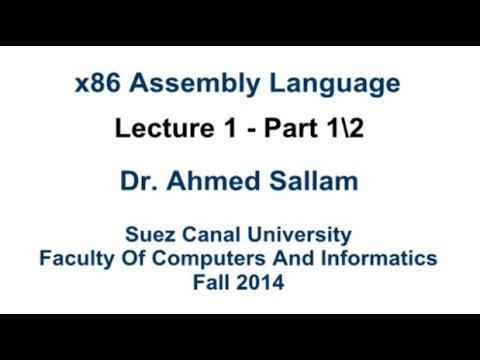 x86 Assembly Language - لغة التجميع - Lecture 1 Part 1\2