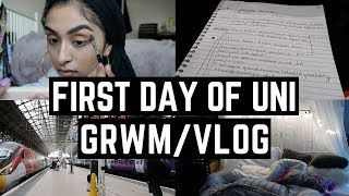 FIRST DAY OF UNIVERSITY GRWM/VLOG 2018
