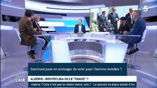 """Algérie : Bouteflika ou le """"chaos"""" ? Les questions SMS #cdanslair 08.03.2019"""