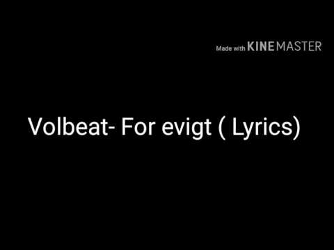 Volbeat- For Evigt (Lyrics)
