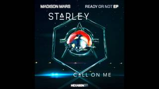 Starley - Call On Me (Ryan Riback Remix) vs Madison Mars - Ready Or Not