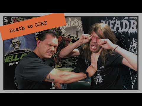Death to CORE | HELLCAST Metal Podcast Episode #106