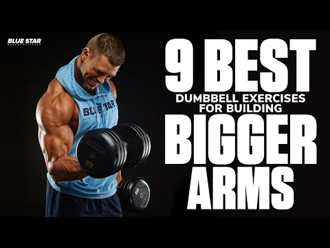 9 Best Dumbbell Exercises For Building Bigger Arms!