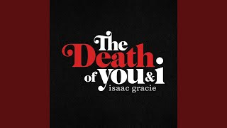 Play the death of you & i
