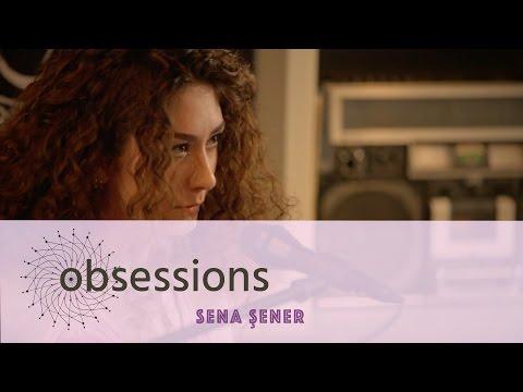 Sena Şener - Sonraki Gün @ obsessions