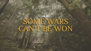 180 LIVE | Lie #3: Some Wars Can't Be Won