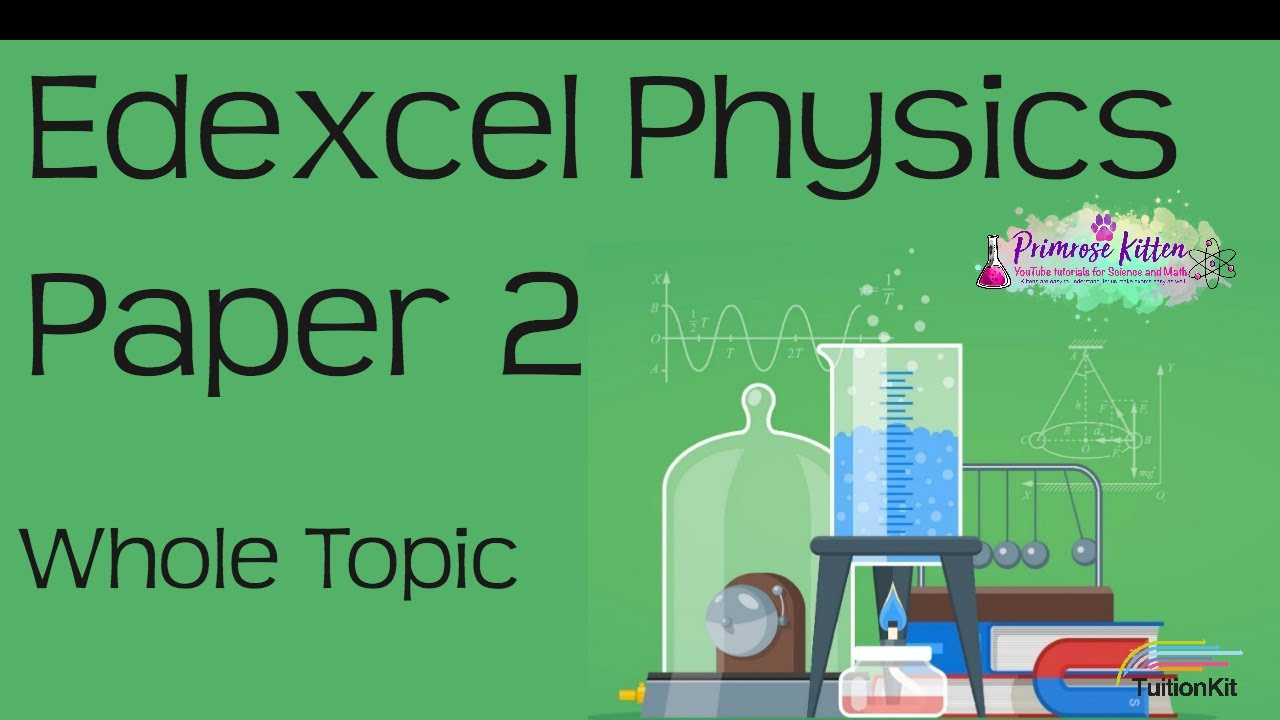 The whole of EDEXCEL Physics Paper 2 or P2 in only 41 minutes  9-1 GCSE  Science Revision