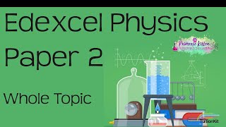 The whole of EDEXCEL Physics Paper 2 or P2 in only 41 minutes. 9-1 GCSE Science Revision
