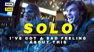 Mike Calabro has a bad feeling about 'Solo: A Star Wars Story,' and...