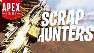 We are the SCRAP HUNTERS! - PS4 Apex Legends!