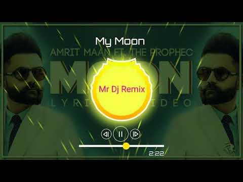 amrit-maan-:my-moon-|-the-prophec-|-mr-dj-remix-|-tru-makers-|-latest-punjabi-song-2k19