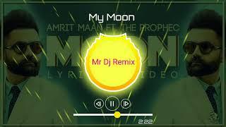 Amrit Maan :My Moon   The PropheC   Mr Dj Remix   Tru Makers   Latest Punjabi Song 2k19