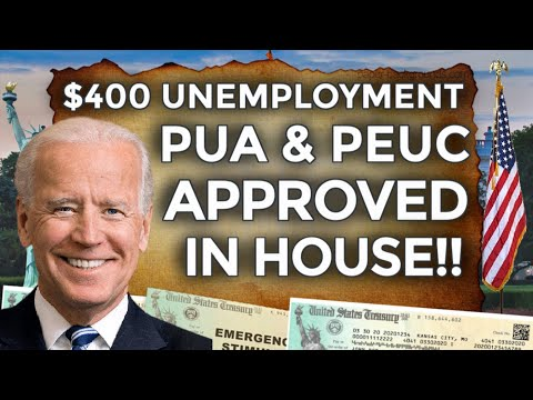 APPROVED IN HOUSE!! $400 UNEMPLOYMENT BENEFITS EXTENSION UPDATE LWA PUA PEUC FPUC EDD STATE BOOST