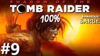 Zagrajmy w Shadow of the Tomb Raider (100%) odc. 9 - Spojrzenie sędziego
