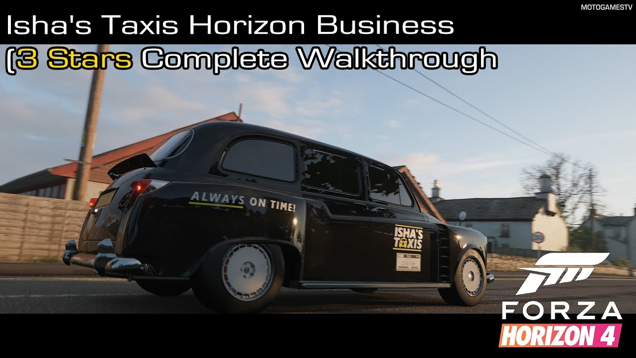 Forza Horizon 4 - Isha's Taxis Horizon Business (3 Stars Complete  Walkthrough)