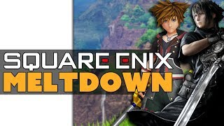 Square Enix's Major Meltdown!