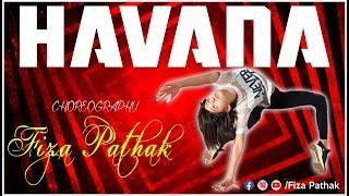Havana Dance Camila Cabello | Fiza Pathak Choreography
