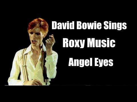 RARE -  David Bowie Sings Roxy Music  - Angel Eyes