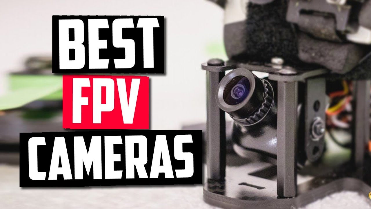 Best FPV Camera in 2020 [Top 5 Picks For Any Budget] - YouTube