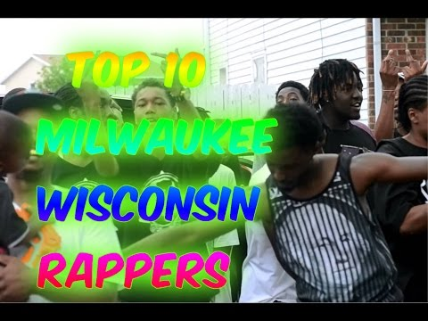 Top 10 Milwaukee, WI Rappers