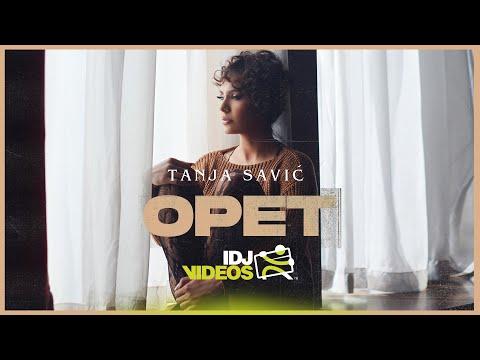 TANJA SAVIC - OPET (OFFICIAL VIDEO)