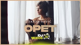 TANJA SAVIC - OPET (OFFICIAL VIDEO)