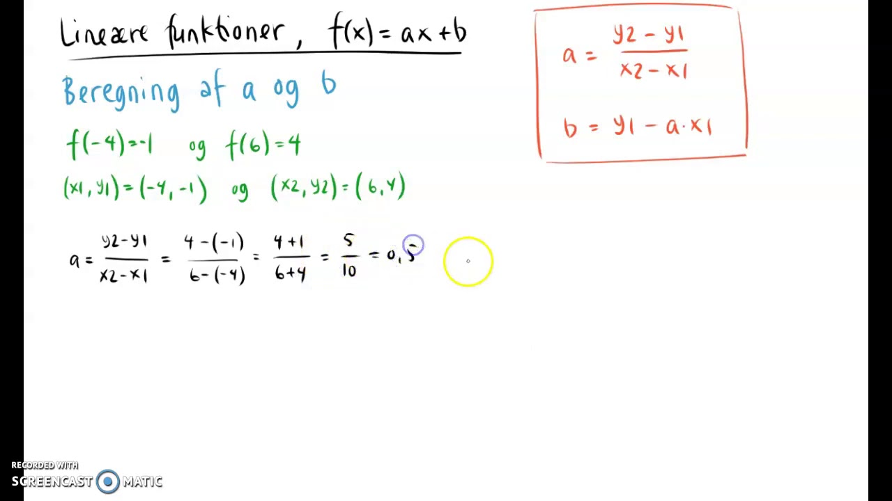 Lineær funktion. Beregning af a og b