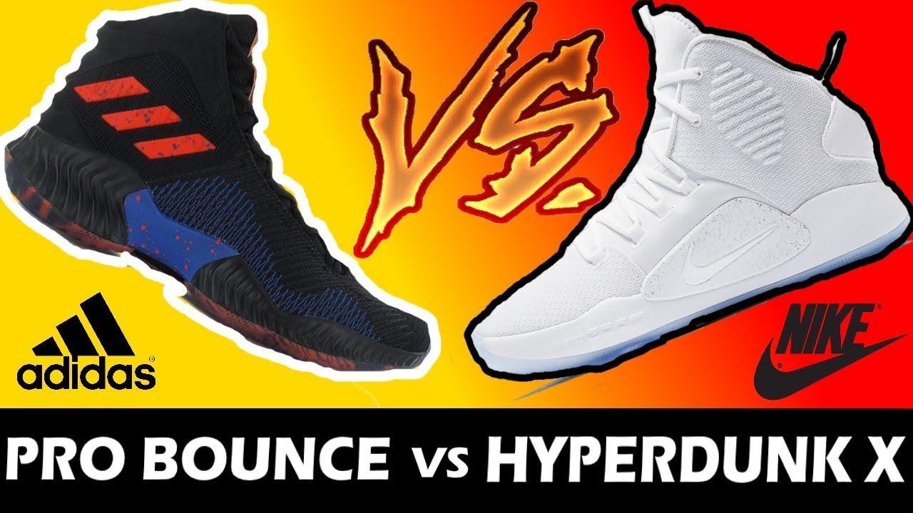 Adidas Pro Bouncetest Hyperdunk X Vs Nike rexBWEQdCo