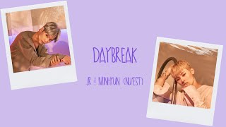 NU'EST (JR & Minhyun) - Daybreak Color Coded [Han|Rom|Eng Lyrics]