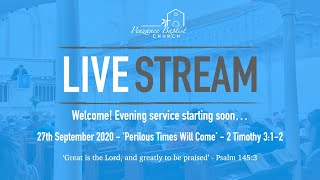 Penzance Baptist Church Live Stream - 27th September 2020 PM
