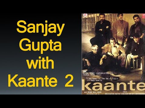 10 Sanjay Gupta reviving his career with Kaante 2 | Upcoming Film | Bollywood News | Trending news.