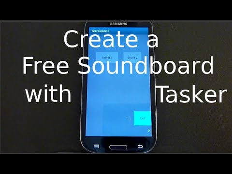Make A Soundboard ( Android )  With Tasker