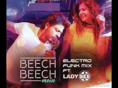 BEecH BeeECh MeiN 2017|| Electro Mix||