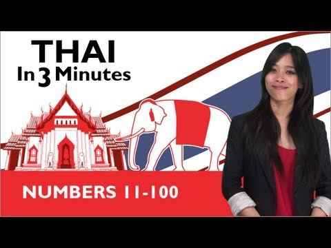 Learn Thai - Thai in 3 Minutes - Numbers 11 - 100