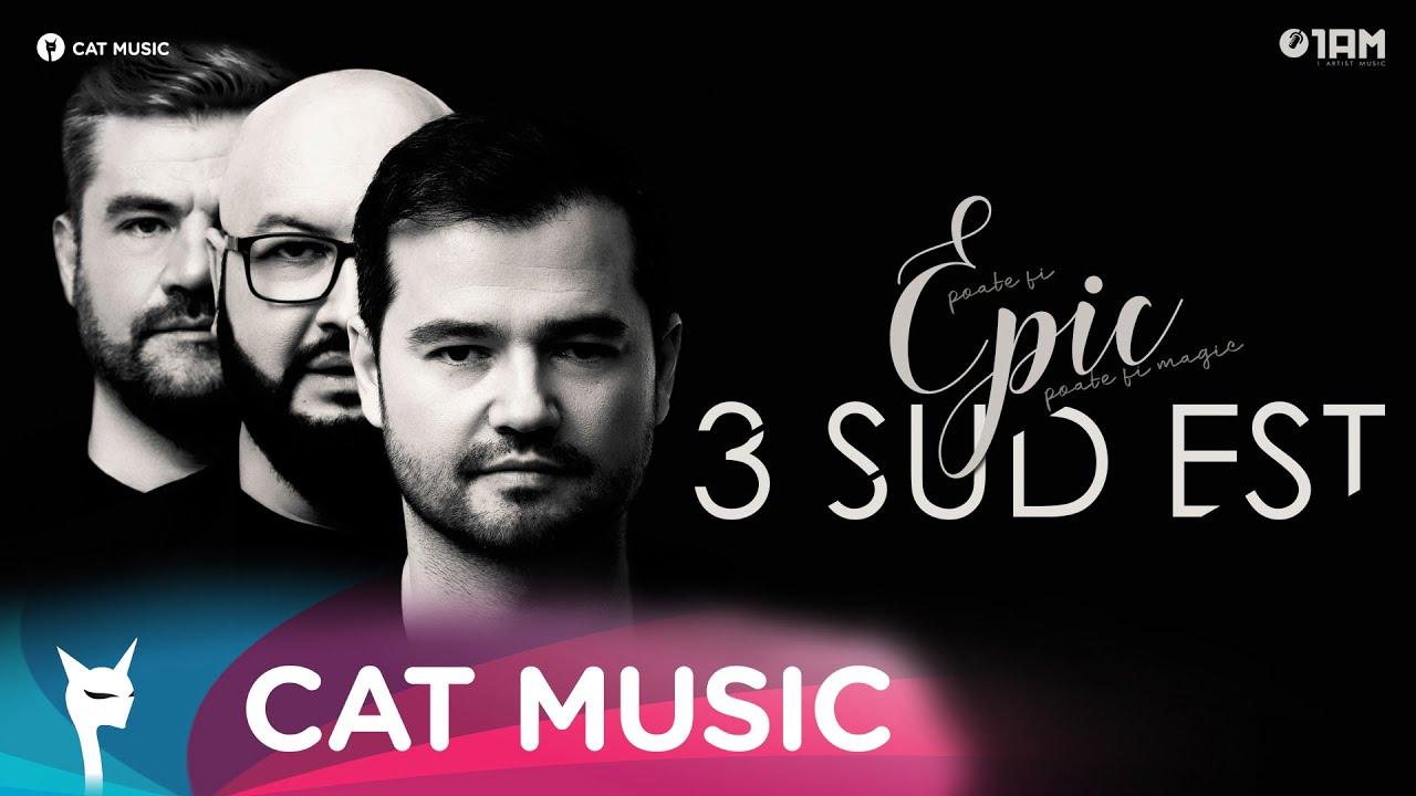 3 Sud Est - Epic (Official Single)