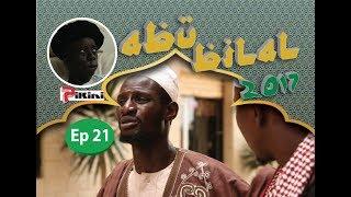Abu Bilal Episode 21 du 17 juin 2017 - Avec Kouthia