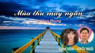 Mùa thu mây ngàn - Cẩm Vân, Khôi Ngô; Sáng tác: nhạc sĩ Từ Công Phụng