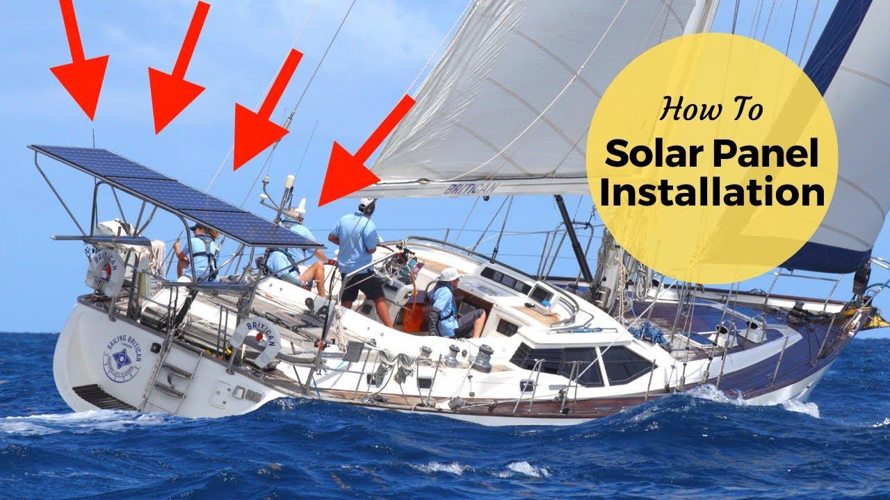 Solar Power Installation On A Sailboat Sailing Britican
