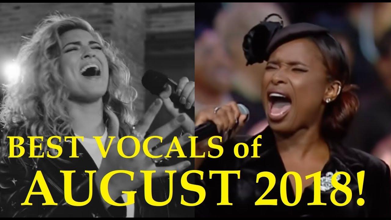 BEST VOCALS of AUGUST 2018! bt Famous Singers!!