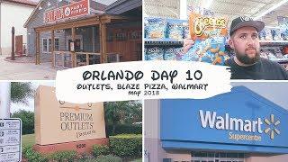 Orlando Florida May 2018 - Day 10 - Outlets - Blaze Pizza - Walmart