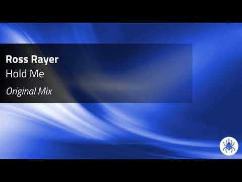 Ross Rayer - Hold Me (Original Mix)