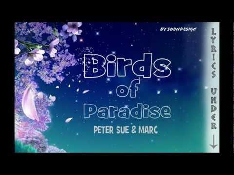 Peter Sue & Marc - Birds of Paradise (karaoke with lyrics)