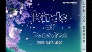 Peter Sue & Marc - Birds of Paradise (karaoke with lyrics)