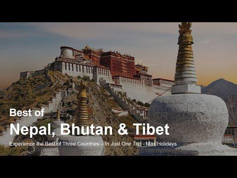 Best Of Nepal, Bhutan And Tibet - Max Holidays