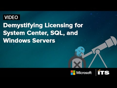 Demystifying Licensing For System Center, SQL and Windows Servers