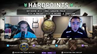 WWII Hardpoints Ep#11: Pro League Talk DIV B Recap, DIV A ROUND 2 PREVIEW | Twitter: @TylerTeeP