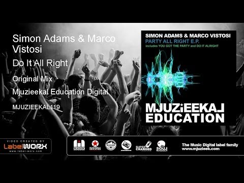 Simon Adams & Marco Vistosi - Do It All Right (Original Mix)