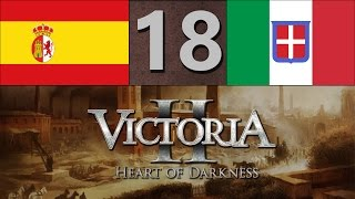 Victoria 2: Co-op Playthrough - Spain & Italy | Part 18