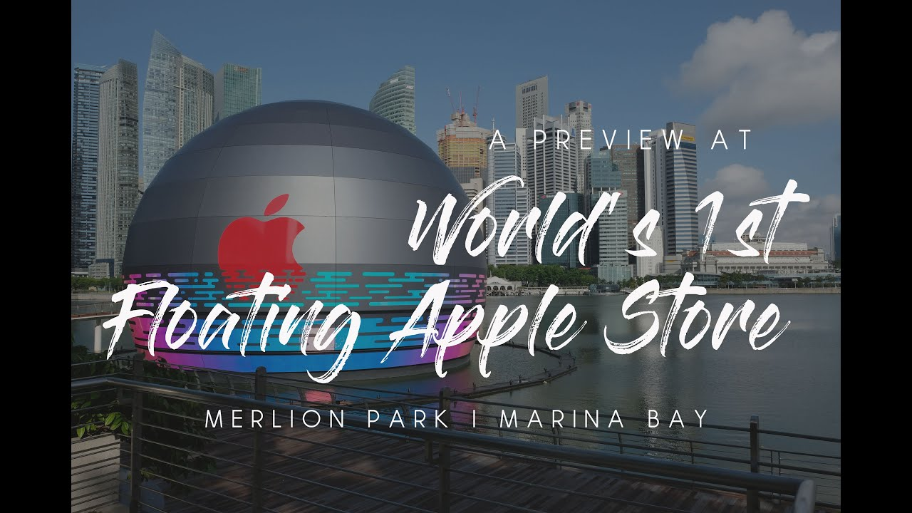World's First Floating Apple Store - Preview | Experience the Sunrise at Merlion Park and Marina Bay